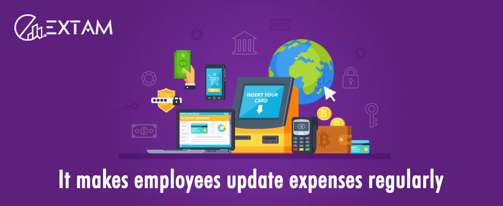 It makes employees update expenses regularly