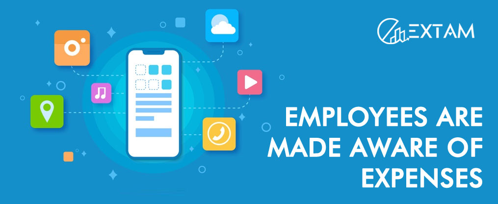 Employees are made aware of expenses